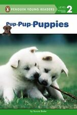 Pup-Pup-Puppies by Bonnie Bader (2014, Hardcover)