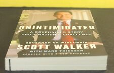 Unintimidated : A Governor's Story by Scott Walker (Paperback)