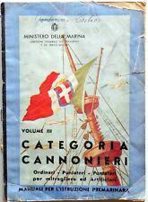 MINISTERO DELLA MARINA  VOLUME III 1942 CATEGORIA CANNONIERI MANUALI A.T.E.N.A.