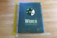 Wicked:The Grimmerie, a Behind-the-Scenes Look at the Hit Broadway Musical -Cote