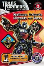 Optimus Prime's Friends and Foes (Transformers: Dark of the Moon (Little Brown))