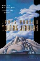 Towing Jehovah (Harvest Book) by Morrow, James