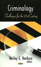 Criminology: Challenges for the 21st Century - New Book