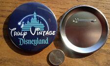 3 Inch TRULY Vintage Disneyland Button / Pin
