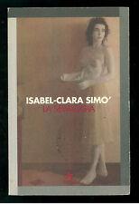 SIMO' ISABEL CLARA LA SELVAGGIA ANABASI 1995 I° EDIZ. ARACNE 32