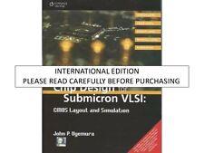 Chip Design for Submicron VLSI: CMOS Layout & Simulation by John P. Uyemura
