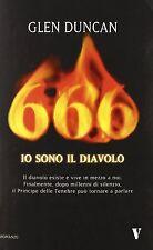 1 LIBRO ROMANZO GLEN DUNCAN-666 IO SONO IL DIAVOLO lucifero,horror,satana,demoni