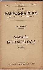 MANUEL D HEMATOLOGIE  JUILLET 1949  INTERPRETATION D UN EXAMEN DE LABORATOIRE