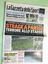 attentato a parigi del 13 novembre 2015 quotidiano la gazzetta dello sport 14.11