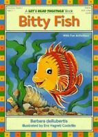 Bitty Fish: Short Vowel i (Let's Read Together ®)