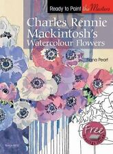 Charles Rennie Mackintosh's Watercolour Flowers (Ready to Paint the Masters)