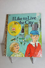 Vintage Children's Little Golden Book I LIKE TO LIVE IN THE CITY 1st Ed ©1970