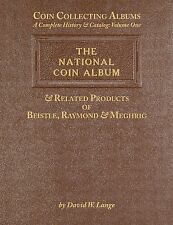 COIN COLLECTING ALBUMS VOLUME 1 - THE NATIONAL COIN ALBUM & RELATED PRODUCTS