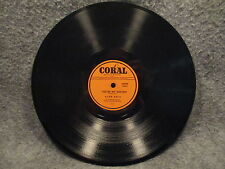 "78 RPM 10"" Record Alan Dale My Thrill & Youre My Destiny Coral Records 60809"