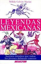 Leyendas Mexicanas (Spanish Edition) by Galvan MacIas, Nelida