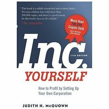 Inc. Yourself: How to Profit by Setting Up Your Own Corporation (Paperback or So