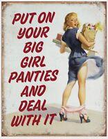 Big Girl Panties Metal Tin Sign Home Humor Bar Shop Garage Wall Decor New #2142