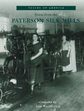 New Jersey **Voices from the Paterson Silk Mills** Textile Weavers History