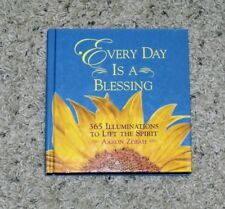 Every Day is a Blessing - 365 Illuminations to Lift the Spirit - Aaron Zerah