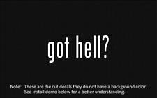 (2x) got hell? Sticker Die Cut Decal vinyl