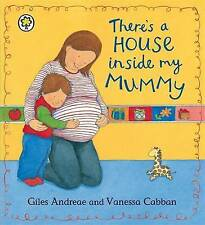 THERE'S A HOUSE INSIDE MY MUMMY / GILES ANDREAE 9781841210681