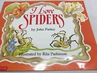 I LOVE SPIDERS John Parker Scholastic  PB Day Care Big Books Teacher Day Care