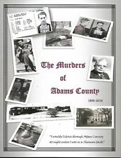 The Murders of Adams County (Wisconsin) 1859-2016 (Paperback, 2017) NEW