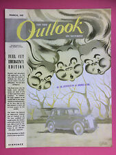 The New Outlook On Motoring - March 1947 - FUEL CUT Emergency Edition