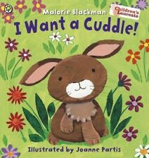 I Want a Cuddle! by Malorie Blackman Childrens Picture Book Paperback