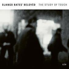 Django Bates' Belovèd - The Study Of Touch (NEW CD)