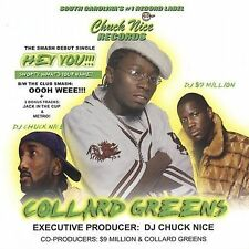 Collard Greens : Hey You Shorty Whats Yo Name CD