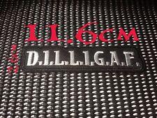 Quality Iron/Sew on D.I.L.L.I.G.A.F patch Biker Harley Davidson Slogan dilligaf