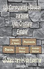 Los Componentes Básicos para una Vida Cristiana Estable (Edición Del Alumno)...