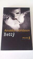 Arnaldur Indridason - Bettý - Métailié Noir