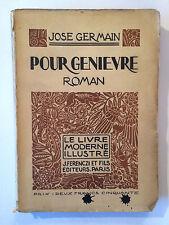 POUR GENIEVRE 1923 JOSE GERMAIN LIVRE MODERNE ILLUSTRE
