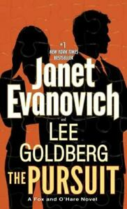 Fox and O'Hare Ser.: The Pursuit by Lee Goldberg and Janet Evanovich (2017, Mass
