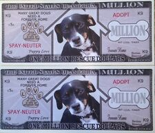 PET RESCUE MILLION DOLLAR DOGS LOT of (2) NOVELTY NOTES FROM A USA SELLER