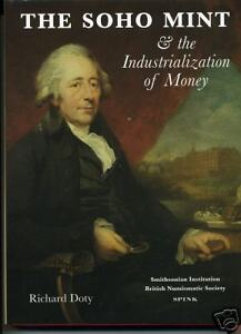 The Soho Mint and the Industrialization of Money