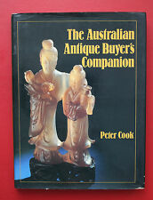 *SIGNED* THE AUSTRALIAN ANTIQUE BUYER'S COMPANION by Peter Cook (HC/DJ, 1982)