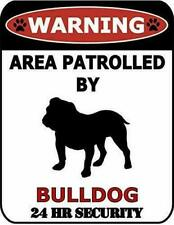 Warning 24hr by Bulldog 24 Hour Security Dog Sign Sp576