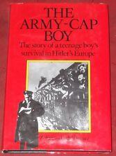 THE ARMY~CAP BOY ~Zoltan & Edi Schwarz~ TEENAGE BOY'S SURVIVAL HITLER'S EUROPE