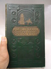 THE POPULAR EDUCATOR WORLD'S GREATEST LITERATURE SERIES  ISSUES 19 T0 24