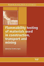 Flammability Testing of Materials Used in Construction, Transport and Mining (Wo
