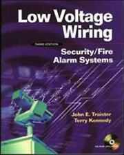 Low Voltage Wiring : Security/Fire Alarm Systems by Traister, John E.
