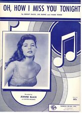 """JEANNE BLACK-OH, HOW I MISS YOU TONIGHT"""" SHEET MUSIC-1950-PIANO/VOCAL/CHORDS-NEW"""