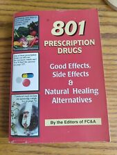 801 Prescription Drugs: Good Effects, Side Effects & Natural Healing ... by FC&A