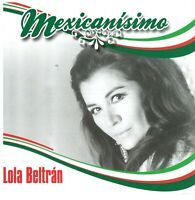 2013 Mexicanisimo Lola Beltran CD