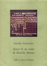 SUNTO DI UN CORSO DI FILOSOFIA CHIMICA STANISLAO CANNIZZARO 1991 SELLERIO(JA865)