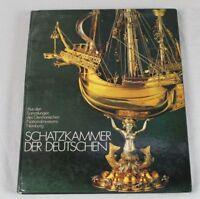Schatzkammer der Deutschen - Aus den Samm. des Germanischen Nationalmuseums /S51