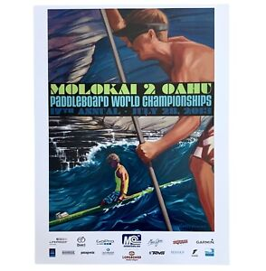 MOLOKAI 2 OAHU 2013 PADDLE BOARD WORLD CHAMPIONSHIP SURF EVENT POSTER NEW